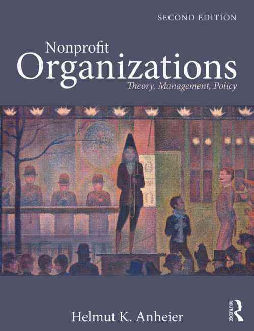 Nonprofit Organizations By Anheier, Helmut K.